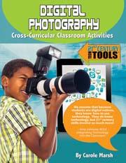 Digital Photography: Cross-Curricular Classroom Activities