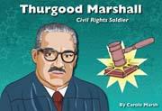 Thurgood Marshall: Civil Rights Soldier - Digital Reader, 1-year Teacher License