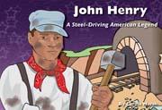 John Henry: A Steel - Driving American Legend - Digital Reader, 1-year Teacher License