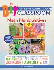 DIY Classroom:  Math Manipulatives for the Do-It-Yourself Teacher