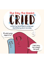 The Day the Books Cried