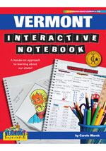 Vermont Interactive Notebook: A Hands-On Approach to Learning About Our State!