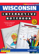 Wisconsin Interactive Notebook: A Hands-On Approach to Learning About Our State!