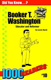 Booker T. Washington: Educator and Reformer