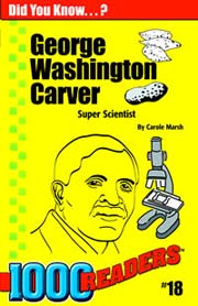 George Washington Carver: Super Scientist