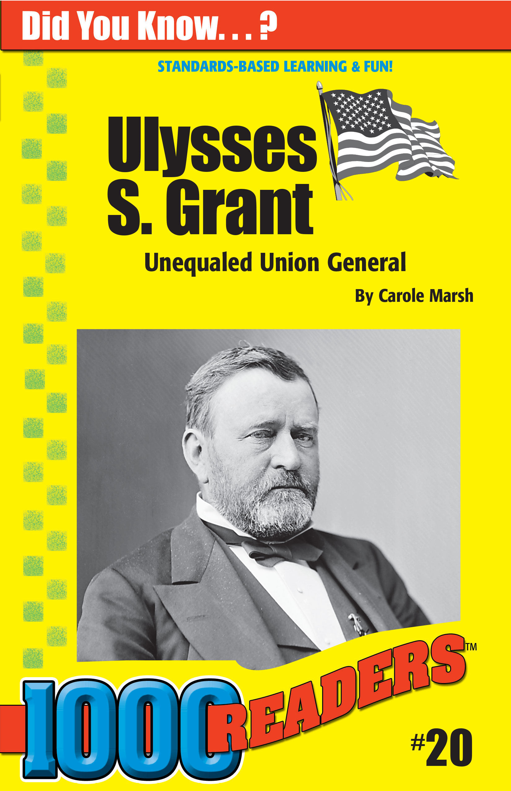 Ulysses S. Grant: Unequaled Union General