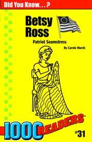 Betsy Ross: Patriot Seamstress