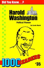 Harold Washington: Political Pioneer