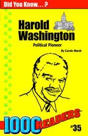 Harold Washington: Political Pioneer