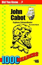 John Cabot: Explorer Extraordinaire