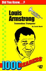 Louis Armstrong: Tremendous Trumpeter