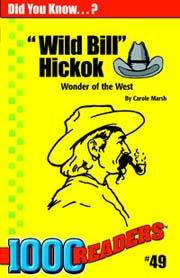 'Wild Bill' Hickok: Wonder of the West