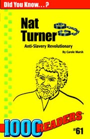 Nat Turner: Anti-slavery Revolutionary