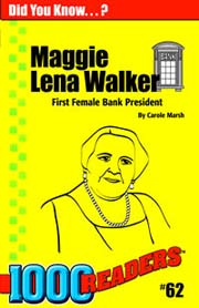 Maggie Lena Walker: First Female Bank President