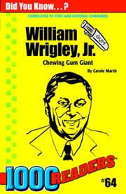 William Wrigley, Jr.: Chewing Gum Giant