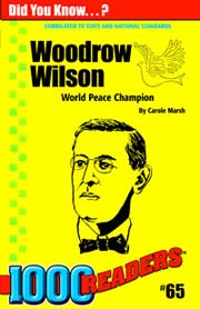 Woodrow Wilson: World Peace Champion
