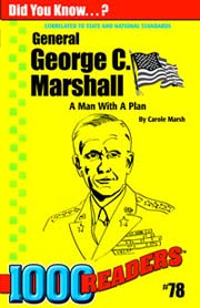 General George C. Marshall: A Man with a Plan