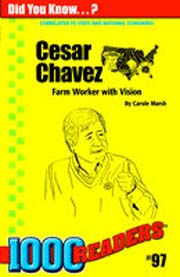 Cesar Chavez: Farm Worker with Vision