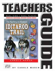 The Mystery on the Iditarod Trail Teacher's Guide
