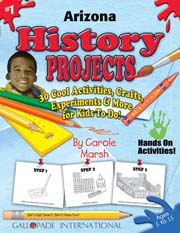 Arizona History Projects - 30 Cool Activities, Crafts, Experiments & More for Kids to Do to Learn About Your State!