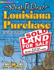 The Louisiana Purchase: What A Deal!