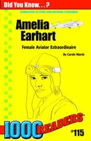 Amelia Earhart: Female Aviator Extraordinaire