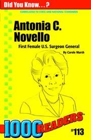 Antonia C. Novello: First Female U.S. Surgeon General