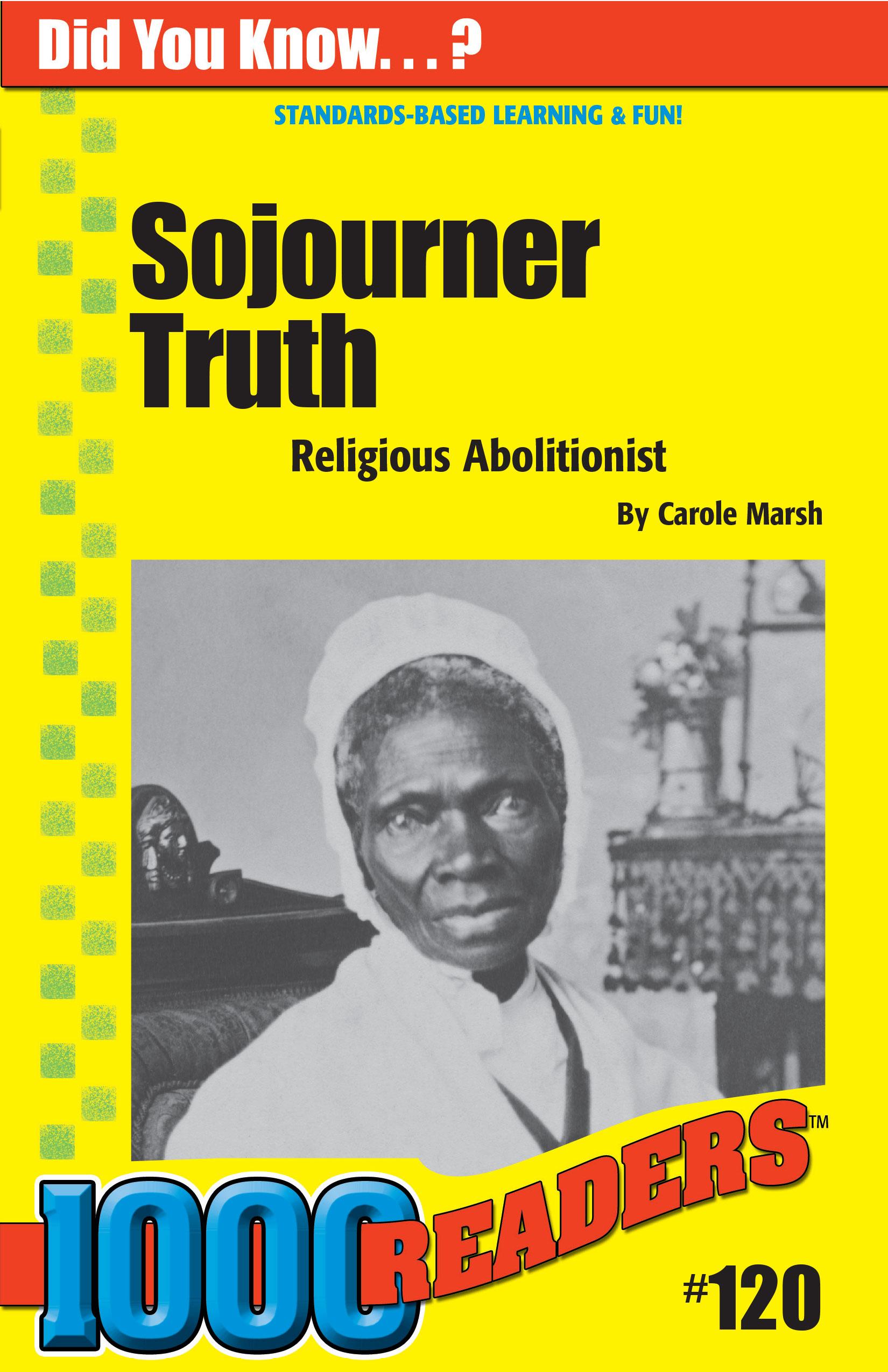 Sojourner Truth: Religious Abolitionist