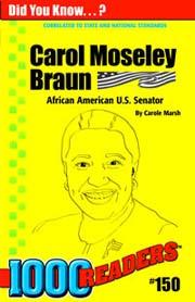 Carol Moseley Braun: African American U.S. Senator