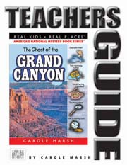 The Ghost of the Grand Canyon Teacher's Guide