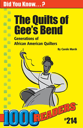 The Quilts of Gee's Bend: Gnerations of African American Quilters