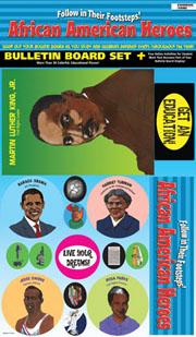 African American Heroes: Follow in Their Footsteps! Bulletin Board
