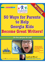 50 Ways for Parents to Help Georgia Kids Become Great Writers!