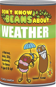 Don't Know Beans About… Weather