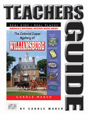 The Colonial Caper Mystery at Williamsburg Teacher's Guide