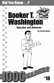 Booker T. Washington: Educator and Reformer Consumable Pack 30