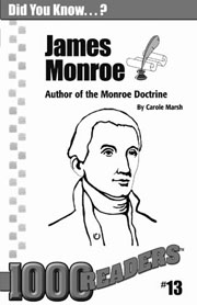 James Monroe: Author of the Monroe Doctrine Consumable Pack 30