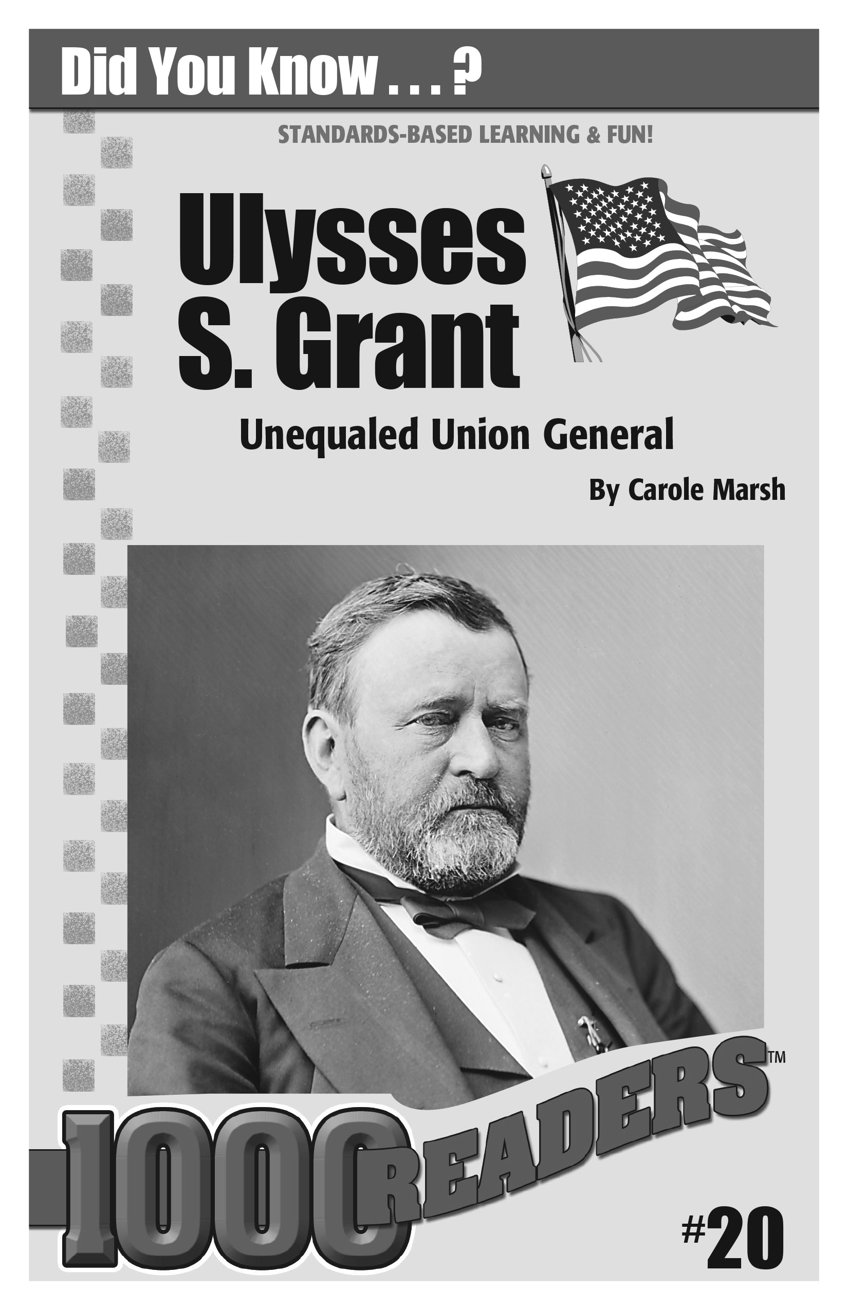 Ulysses S. Grant: Unequaled Union General Consumable Pack 30