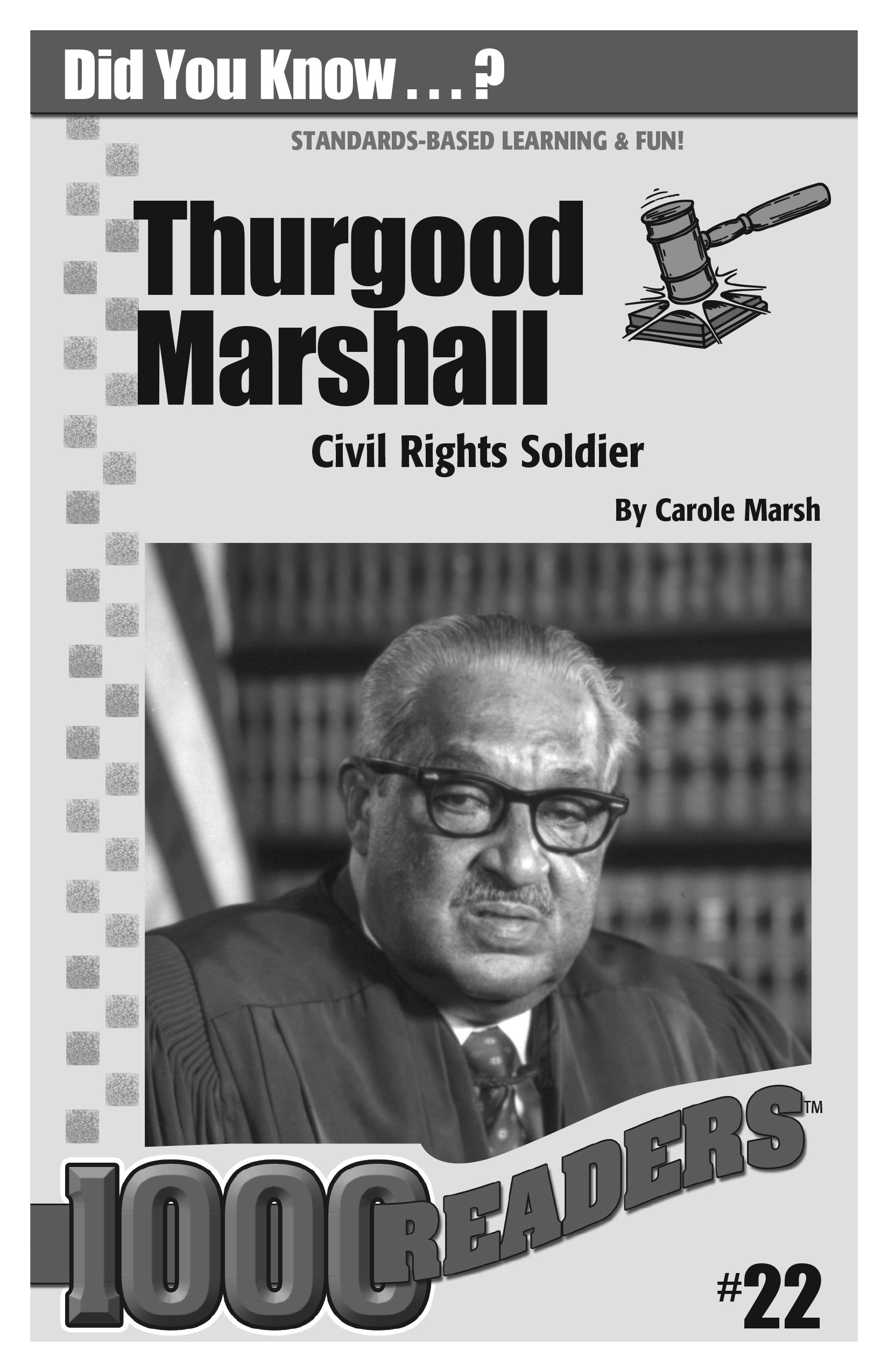 Thurgood Marshall: Civil Rights Soldier Consumable Pack 30