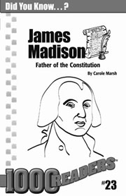 James Madison: Father of the Constitution Consumable Pack 30