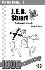 J. E. B. Stuart: Confederate Cavalier Consumable Pack 30