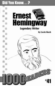Ernest Hemingway: Legendary Writer Consumable Pack 30