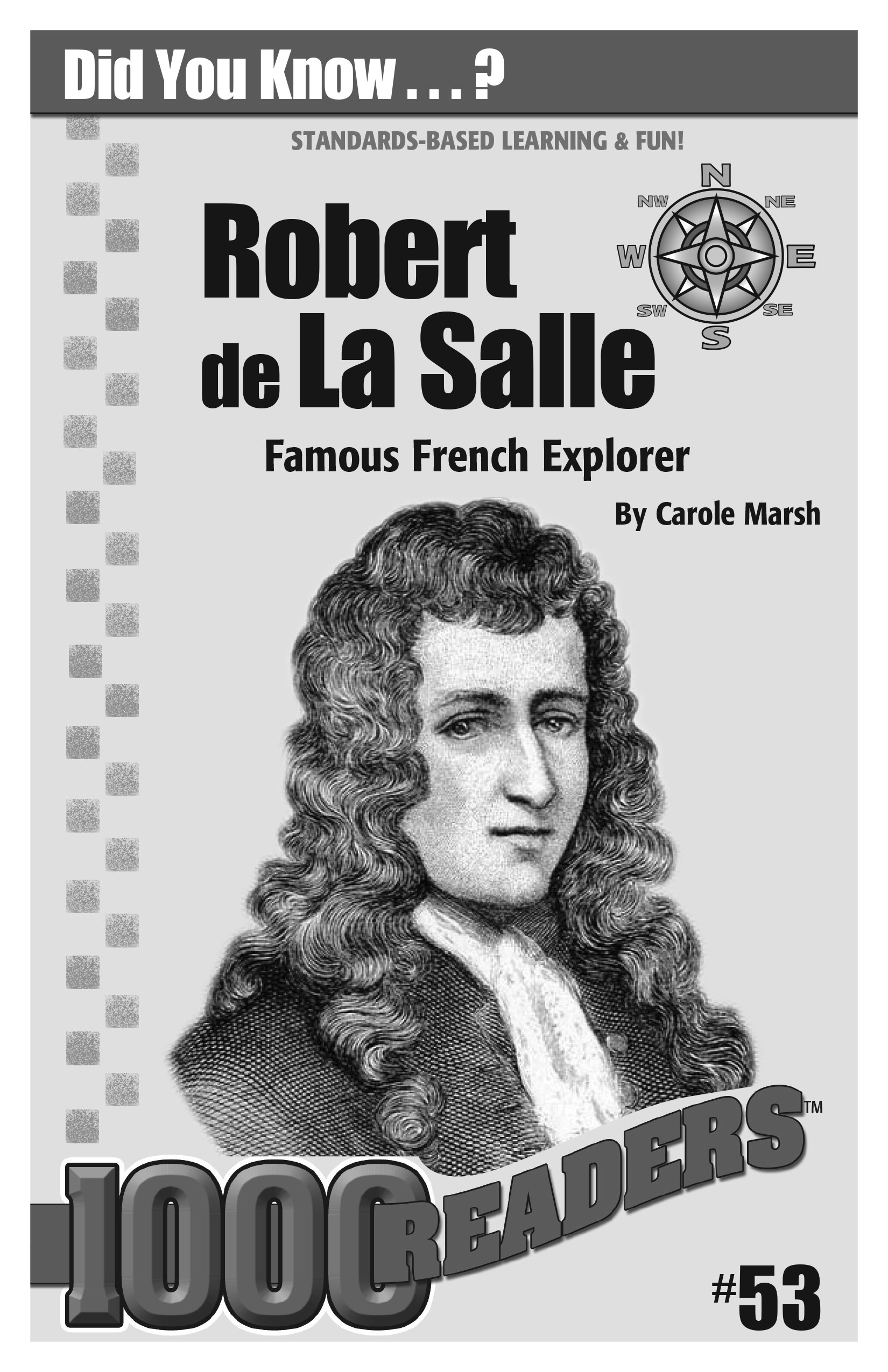 Robert de La Salle: Famous French Explorer Consumable Pack 30