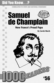 Samuel de Champlain: New France's Proud Papa Consumable Pack 30