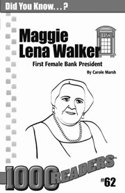 Maggie Lena Walker: First Female Bank President Consumable Pack 30