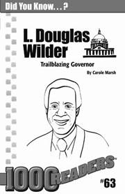 L. Douglas Wilder: Trailblazing Governor Consumable Pack 30