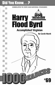 Harry Flood Byrd: Accomplished Virginian Consumable Pack 30