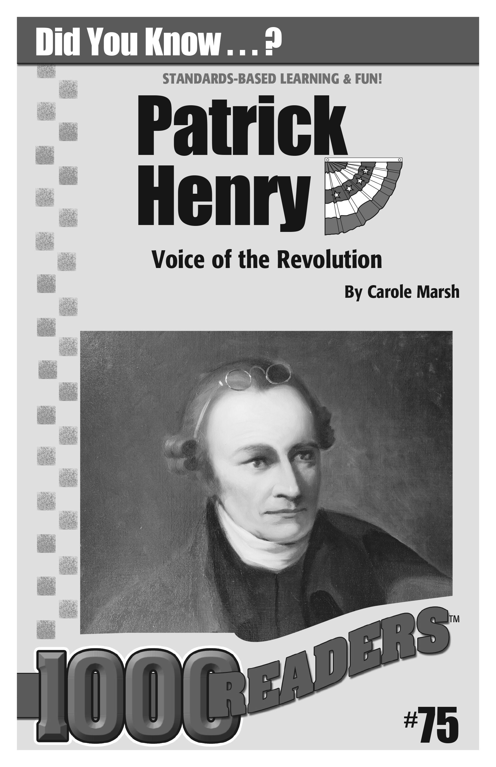 Patrick Henry: Voice of the Revolution Consumable Pack 30