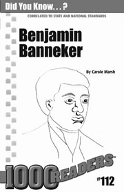 Benjamin Banneker: Mathematical and Scientific Genius Consumable Pack 30