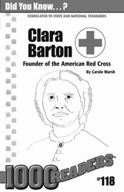 Clara Barton: Founder of the American Red Cross Consumable Pack 30
